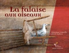 LIVRE ARDÈCHE : La falaise aux oiseaux