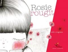 LIVRE ARDÈCHE : Rosie rougit