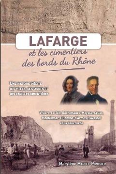 LIVRE ARDÈCHE : LAFARGE et les cimentiers des bor
