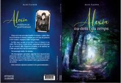 LIVRE ARDÈCHE : Alexia, au-delà du temps