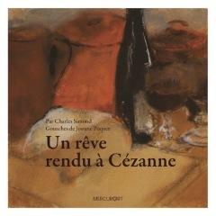 LIVRE ARDÈCHE : Un rêve rendu à Cézanne