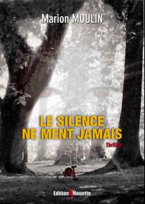 le silence ne ment jamais