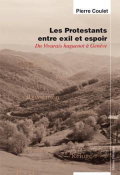 LIVRE ARDECHE : Les protestants entre exil et espo