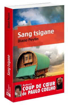 LIVRE ARDÈCHE : SANG TSIGANE DE DIANE PEYLIN