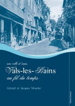LIVRE ARDECHE : VALS-LES-BAINS