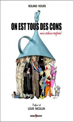 Livre Ardèche - On est tous des cons