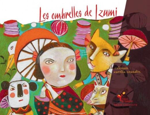 LIVRE ARDÈCHE : Les ombrelles de Izumi