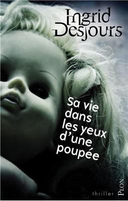 Livre Sa vie dans les yeux d'une poupée