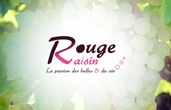 ROUGE RAISIN